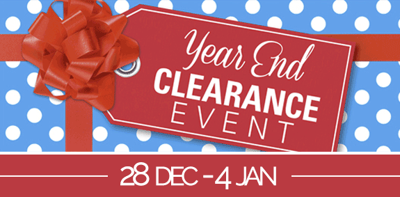End Of Year Clearance - 28 Dec till 04 Jan.