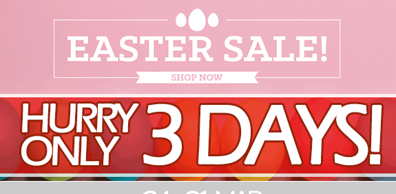 Easter Sale - 10% Off Everything Coupon. From 24th to 31st of March.