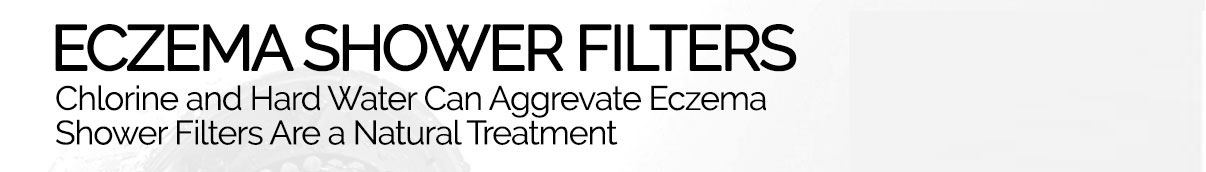eczema shower filters - shower filters are a natural eczema treatment.