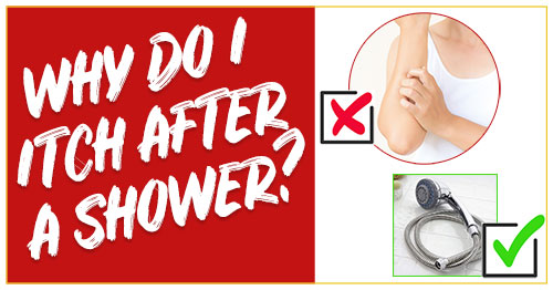 Why Do I Itch After a Shower?